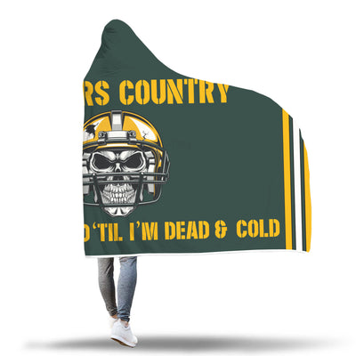 Packers Country! Green & Gold Til' I'm Dead & Cold