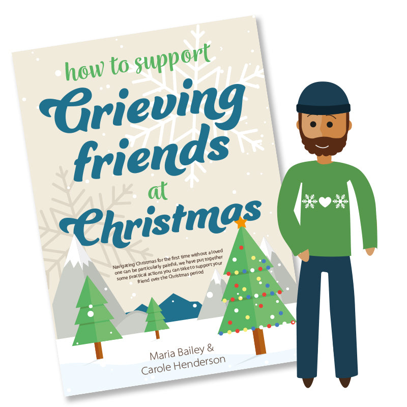 How to Support Grieving Friends at Christmas
