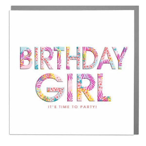 Lola Designs Ltd Greetings Card - Birthday Girl, Its Time To Party - Hola 3d Neons