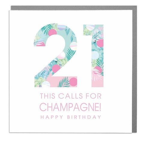 Lola Designs Ltd - 21st - This Calls For Champagne - Ladies Birthday Card