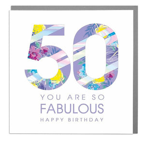 Lola Designs Ltd - 50th - You Are So Fabulous -  Ladies Birthday Card