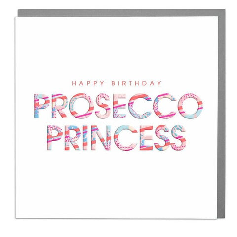 Lola Designs Ltd Greetings Card - Happy Birthday Prosecco Princess - Hola 3d Neons