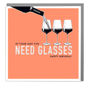 Lola Designs Ltd - Apollo - At Your Age You Need Glasses Happy B'day