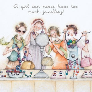 Berni Parker Blank Greetings Card - A Girl Can Never Have Too Much Jewellery
