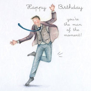 Berni Parker Greetings Card Designs - Man Of the Moment - Men Who Love Life