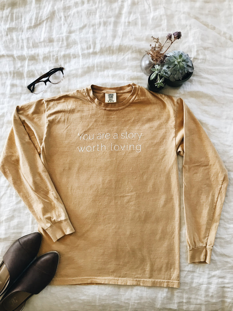 You are a story worth loving™︎  Long Sleeve Shirt