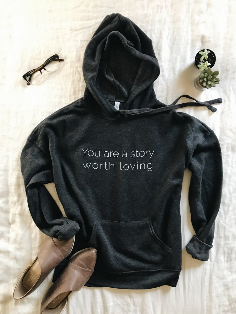 ou are a Story Worth Loving Bella Canvas Sponge Fleece Heather Grey Hoodie Grace Presley