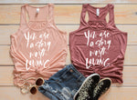You are a Story Worth Loving™ RACER BACK Tank