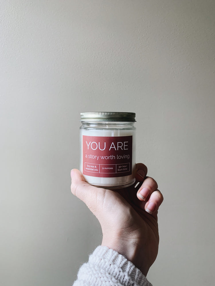 You are a Story Worth Loving® Candle