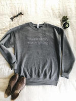 You are a Story Worth Loving Sweatshirt ®- Athletic Heather Grey