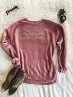 You are a Story Worth Loving Bella Canvas Mauve Sponge fleece 3901 Crewneck Sweatshirt Grace Presley