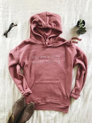 ou are a Story Worth Loving Bella Canvas Sponge Fleece Mauve Hoodie Grace Presley