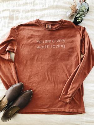 You are a story worth loving long sleeve comfort colors yam.jpg
