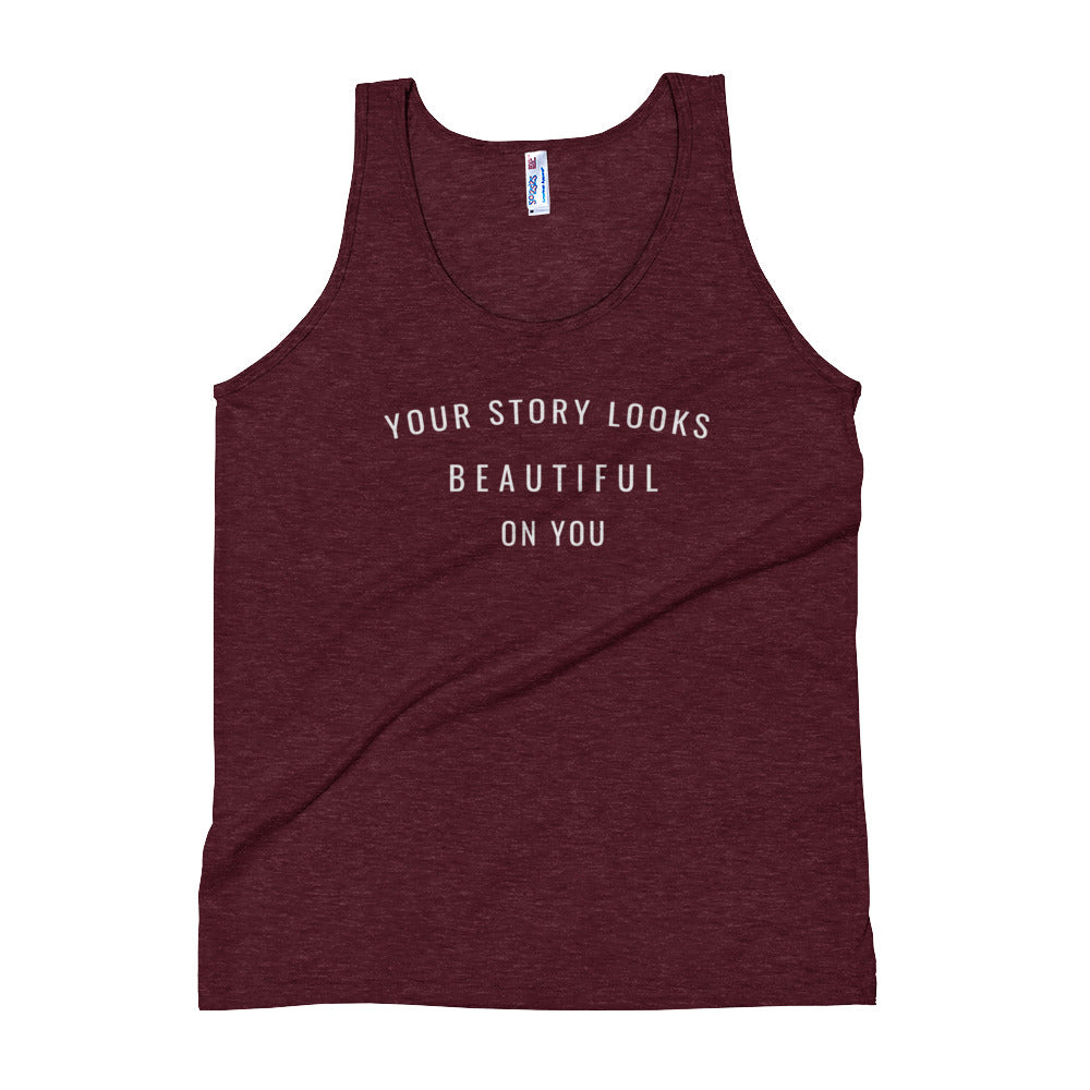 Your Story Looks BEAUTIFUL on You® Unisex Tank Top