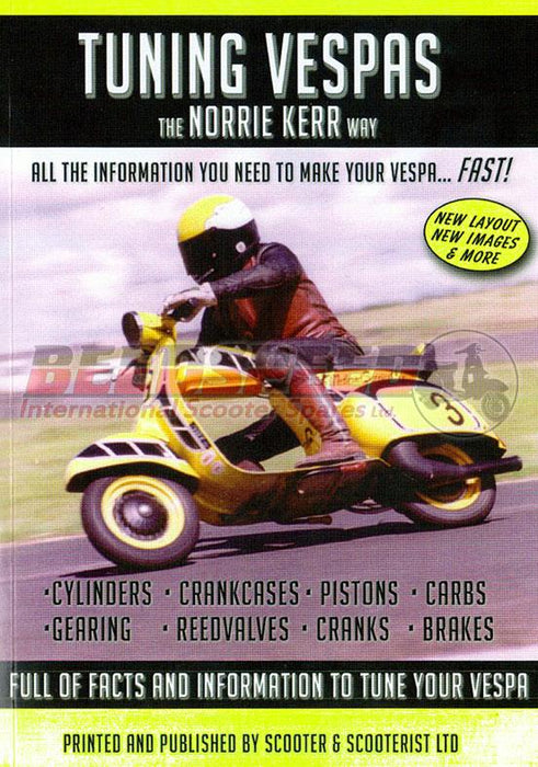 Tuning Vespas the Norrie Kerr Way! Manual - Beedspeed, Scooter Parts & Accessories For Lambretta, Vespa & More