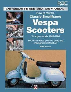Manual - How To Restore Classic Smallframe Vespa Scooters