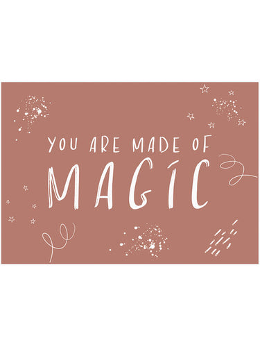 MADE OF MAGIC PRINT