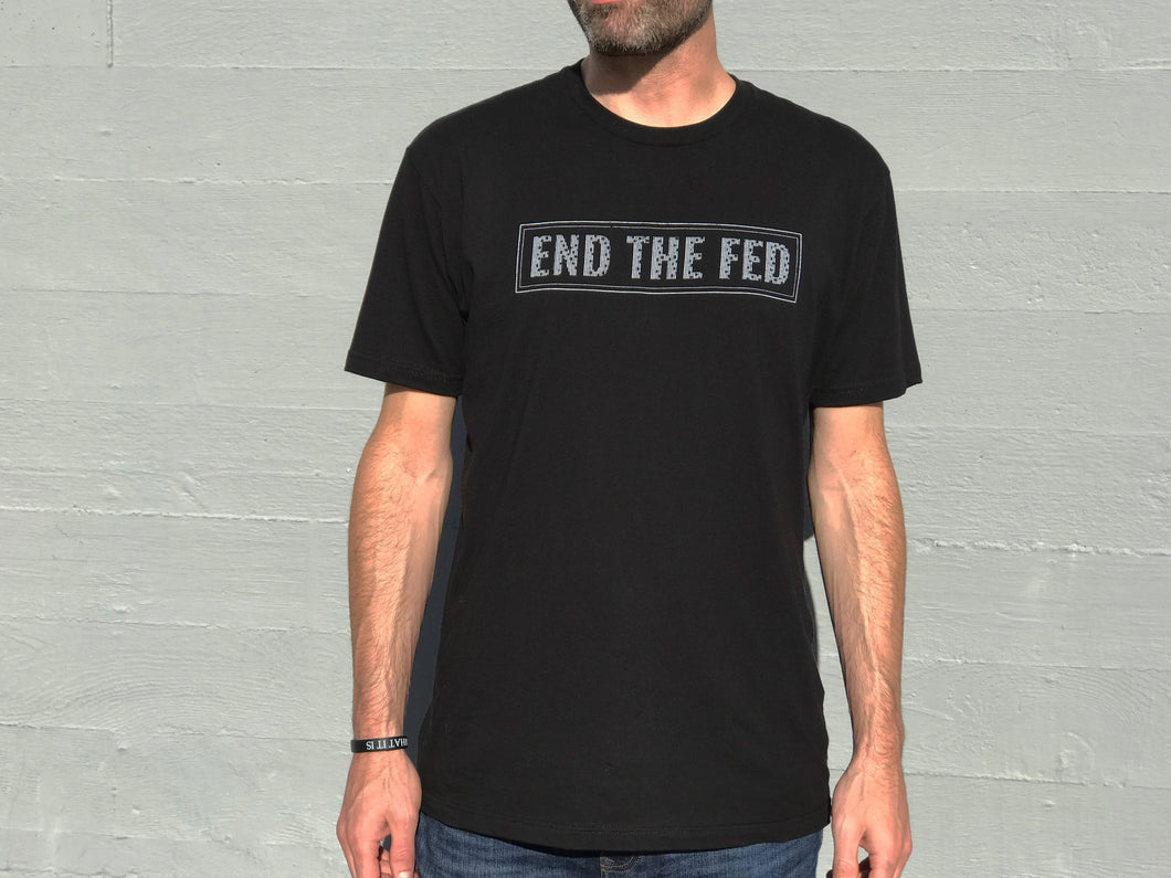 End The Fed Tee