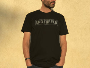 End The Fed Tee Black