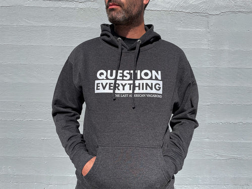 New: Question Everything Midweight Charcoal Hoodie