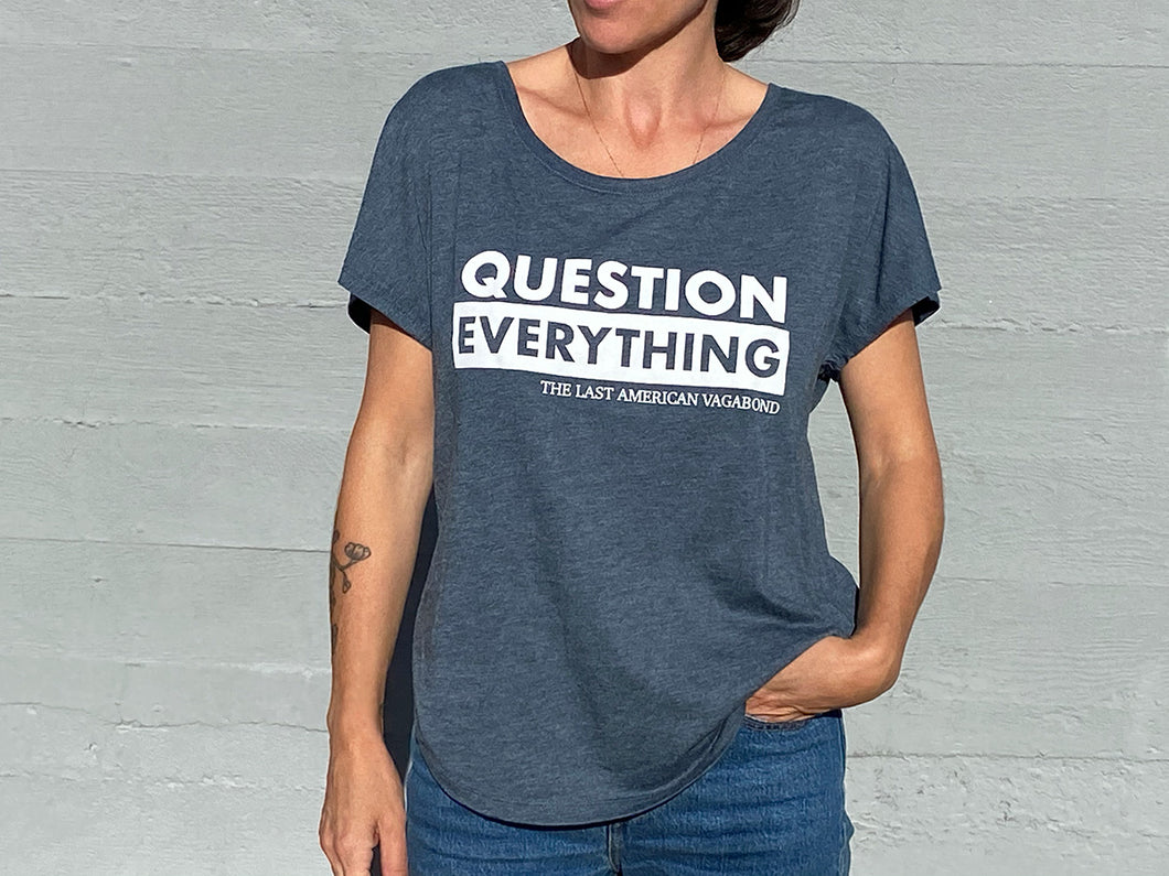 Question Everything Slouchy Indigo