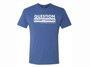 Question Everything Blue