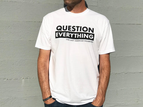 Question Everything White