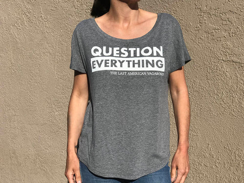 Question Everything Slouchy Top