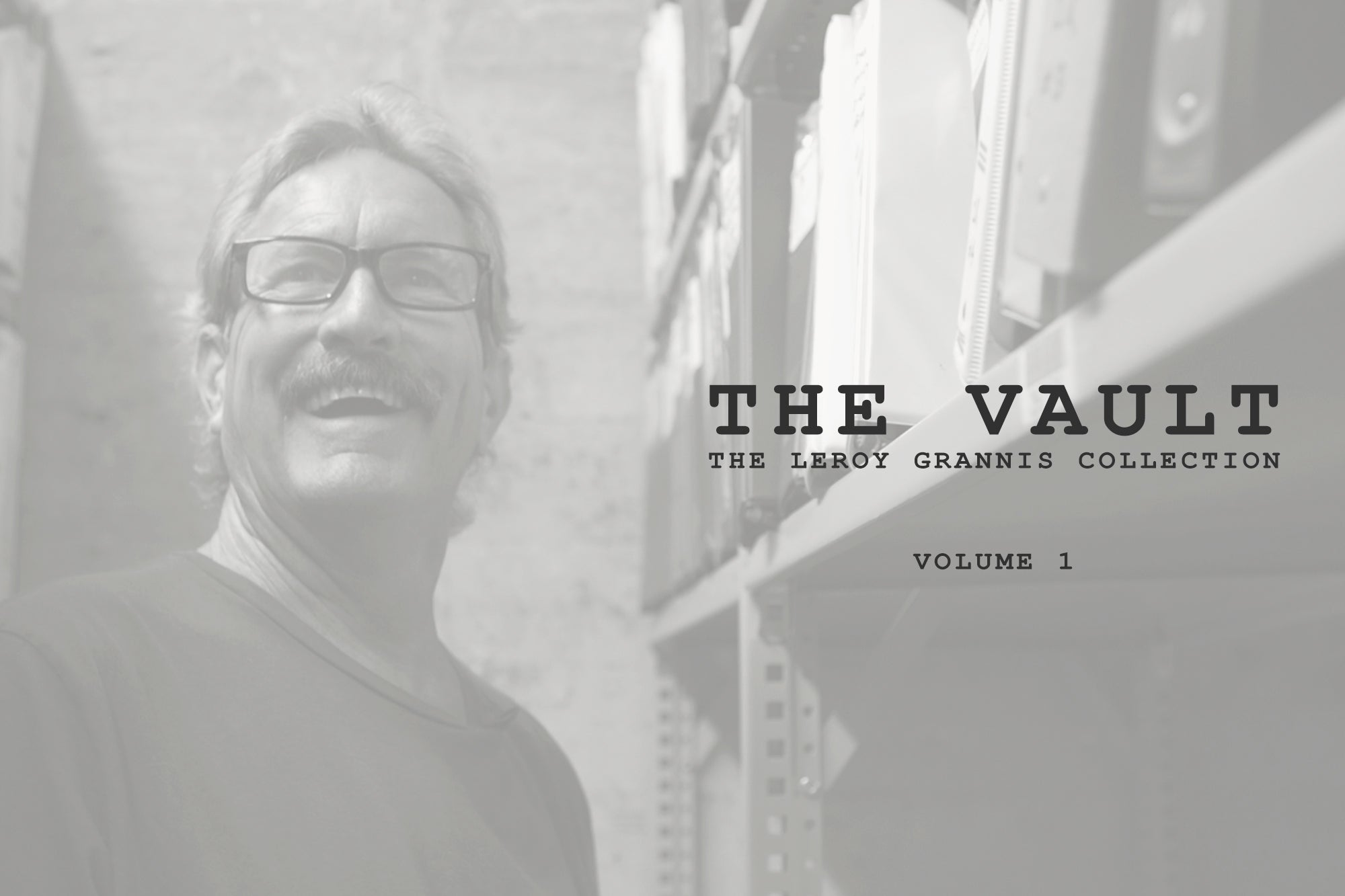 WATCH The Vault | The LeRoy Grannis Collection | Vol. 1