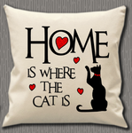 Personalised Cushion Cover~Home Is Where The Cat Is