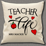 Personalised Cushion Cover~Teacher Life
