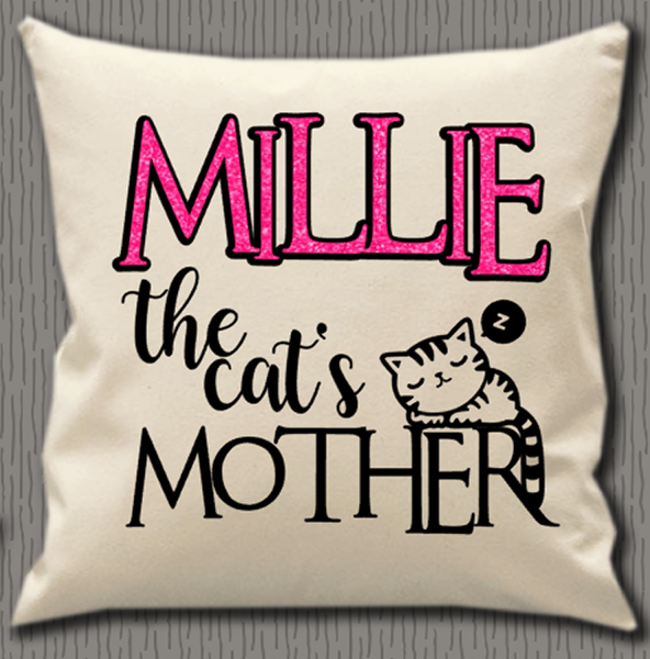 Personalised Cushion Cover~The Cat's Mother