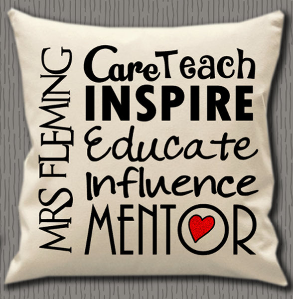 Personalised Cushion Cover~Teacher Mentor