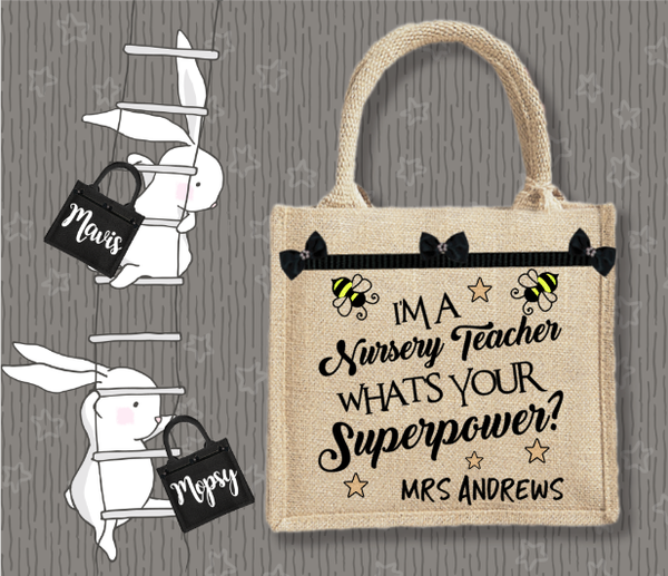 Personalised Jute Bag~Nursery Teacher Superpower