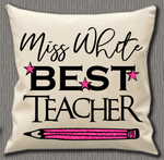 Personalised Cushion Cover~Best Teacher Pencil
