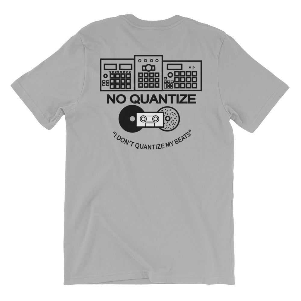 """I DON'T QUANTIZE MY BEATS"" Unisex T-Shirt (Multiple Colors)"