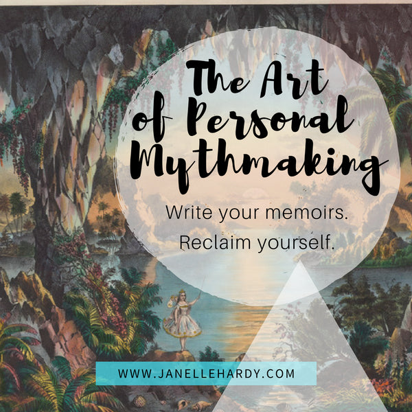 The Art of Personal Mythmaking Memoir Class