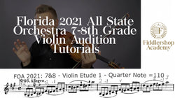 Florida 2021 All State Orchestra 7-8th Grade Violin Tutorials