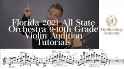 Florida 2021 All State Orchestra 9-10th Grade Violin Tutorials