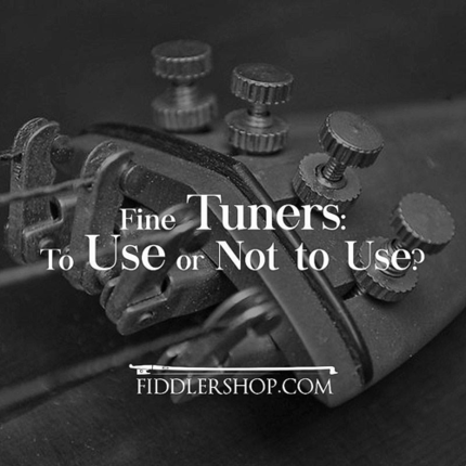 Fine Tuners: To Use or Not to Use?