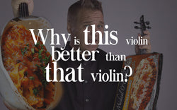 Why is This Violin Better Than That One?