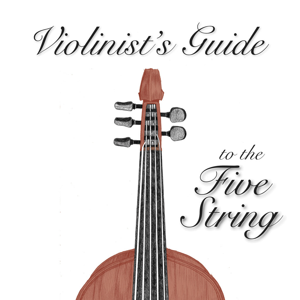 Violinist's Guide to the Five String