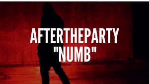 Aftertheparty - Numb
