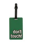 DON'T TOUCH ! GREEN  LUGGAGE RUBBER TAGS