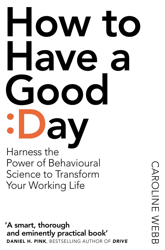 Book Review : How to Have a Good Day