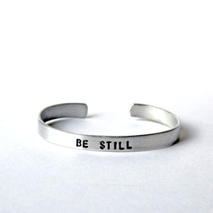 Aluminum Cuffs - Be Still