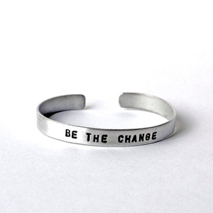 Aluminum Cuffs - Be The Change