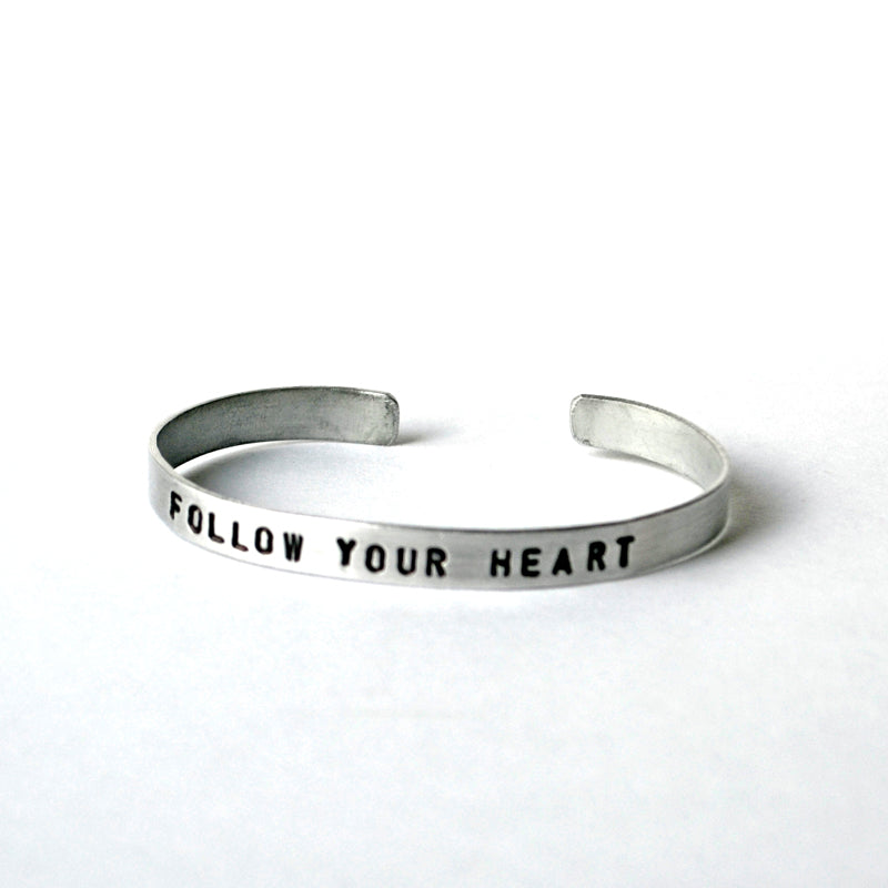 Aluminum Cuffs - Follow Your Heart