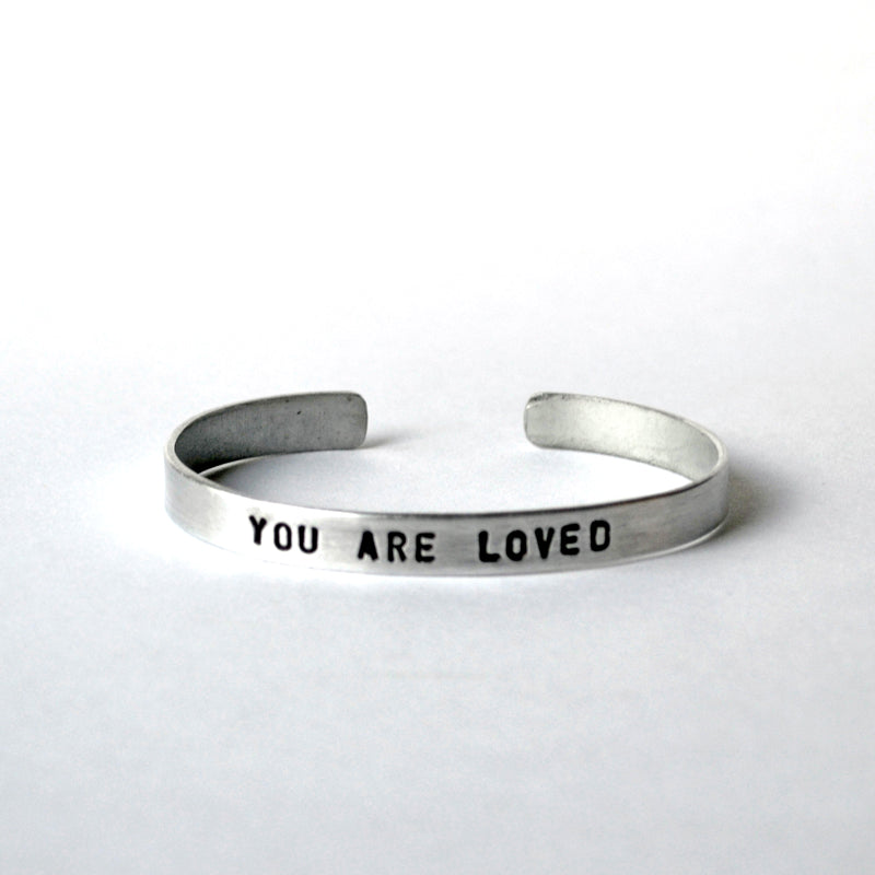 Aluminum Cuffs - You Are Loved