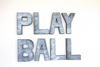 Play ball wall sign for boys room decor.
